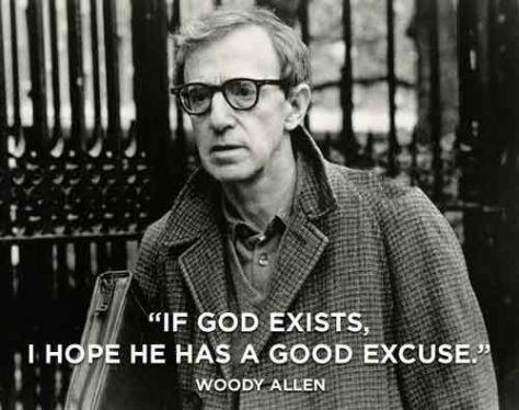 If God Exists, Woody Allen